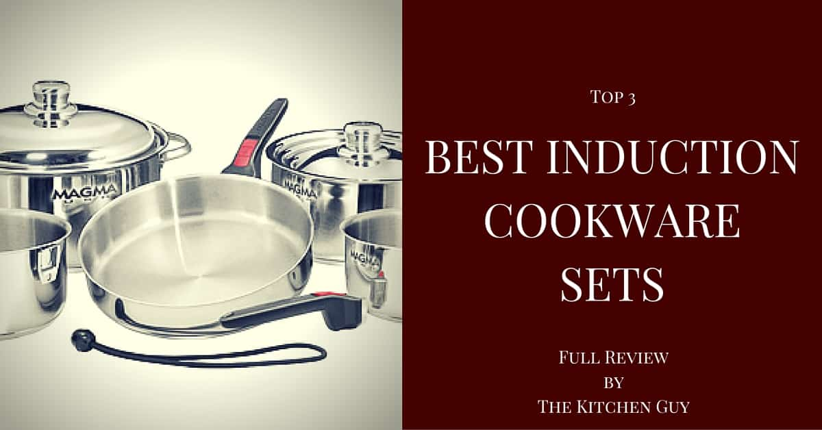 Best Induction Cookware Sets Top 3 Compatible Units Of 2016