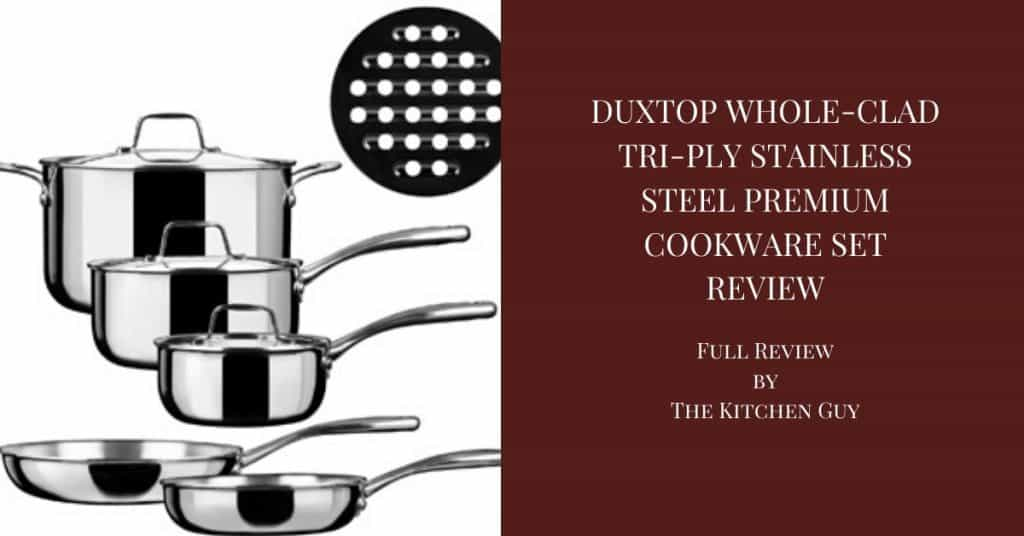 Duxtop Whole-clad Tri-ply Stainless Steel Premium Cookware Set Review 2