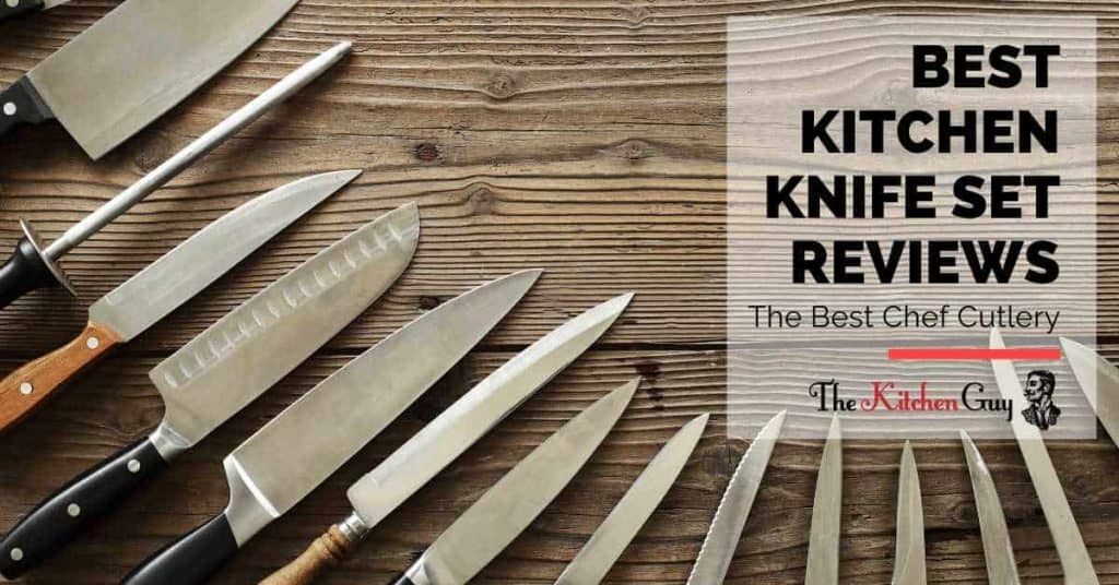 Best Kitchen Knife Set Reviews_ The Best Chef Cutlery